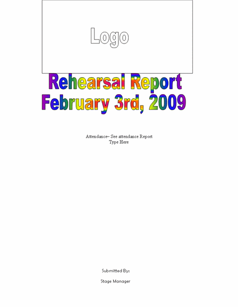 Sample Rehearsal Report Template